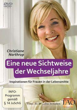 Eine neue Sichtweise der Wechseljahre von Northrup,  Christiane