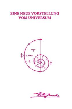 Eine neue Vorstellung vom Universum von Neubronner,  Dagmar, Russell,  Walter