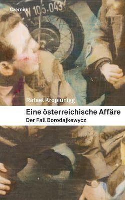 Eine österreichische Affäre von Kropiunigg,  Rafael