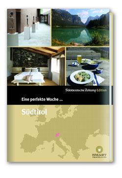 Eine perfekte Woche in… Südtirol von Bachmann,  Nancy, Danek,  Sabine