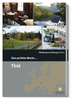 Eine perfekte Woche in… Tirol/Vorarlberg