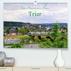 Eine Perle an der Mosel – Trier (Premium, hochwertiger DIN A2 Wandkalender 2021, Kunstdruck in Hochglanz) von Klatt,  Arno