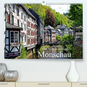 Eine Perle in der Eifel – Monschau (Premium, hochwertiger DIN A2 Wandkalender 2021, Kunstdruck in Hochglanz) von Klatt,  Arno