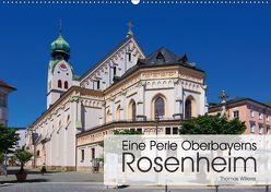Eine Perle Oberbayerns – Rosenheim (Wandkalender 2018 DIN A2 quer) von Willerer,  Thomas