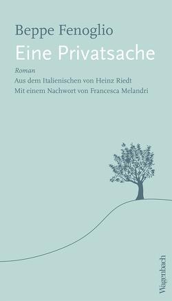 Eine Privatsache von Fenoglio,  Beppe, Melandri,  Francesca, Riedt,  Heinz