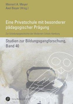 Eine Privatschule mit besonderer pädagogischer Prägung von Beyer,  Axel, Meyer,  Meinert
