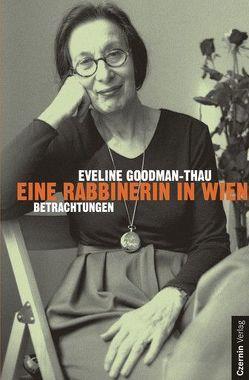 Eine Rabbinerin in Wien von Goodman-Thau,  Eveline