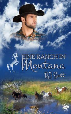 Eine Ranch in Montana von Scott,  RJ
