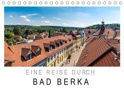 Eine Reise durch Bad Berka (Tischkalender 2019 DIN A5 quer) von SnapArt