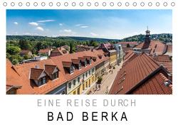 Eine Reise durch Bad Berka (Tischkalender 2021 DIN A5 quer) von SnapArt