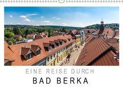Eine Reise durch Bad Berka (Wandkalender 2019 DIN A3 quer) von SnapArt