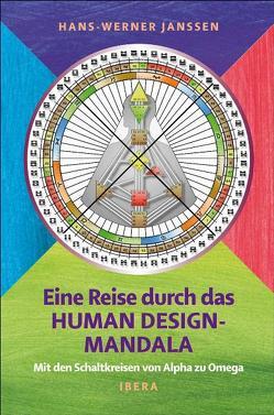 Eine Reise durch das Human Design-Mandala von Janssen,  Hans-Werner