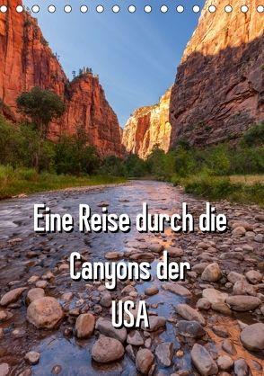 Eine Reise durch die Canyons der USA (Tischkalender 2018 DIN A5 hoch) von Klinder,  Thomas