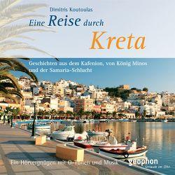 Eine Reise durch Kreta von Ball,  Franziska, Gloede,  Ingrid, Koutoulas,  Dimitris, Tafel,  Karlheinz, Winkelmann,  Ulrike