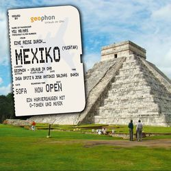 Eine Reise durch Mexiko (Yucatán) von Graffam,  Marianne, Kühn,  Harry, Opitz,  Inga, Salinas,  José Antonio, Scherwenikas,  Matthias, Wurster,  Barbara