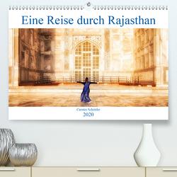 Eine Reise durch Rajasthan (Premium, hochwertiger DIN A2 Wandkalender 2020, Kunstdruck in Hochglanz) von Schröder,  Carsten