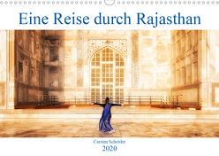 Eine Reise durch Rajasthan (Wandkalender 2020 DIN A3 quer) von Schröder,  Carsten