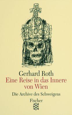 Eine Reise in das Innere von Wien von Roth,  Gerhard