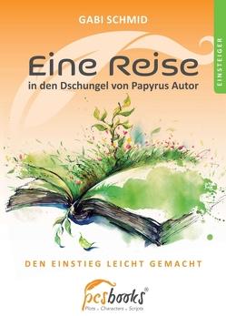 Eine Reise in den Dschungel von Papyrus Autor von Schmid,  Gabi