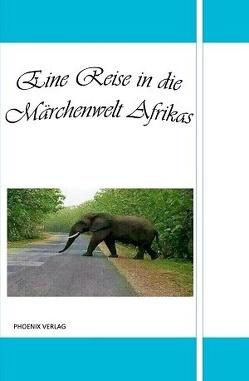 Eine Reise in die Märchenwelt Afrikas von Johnson,  Felix, Kplate Hübner,  Sylvie