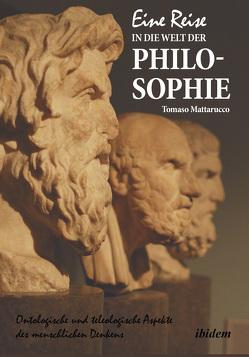 Eine Reise in die Welt der Philosophie von Mattarucco,  Tomaso