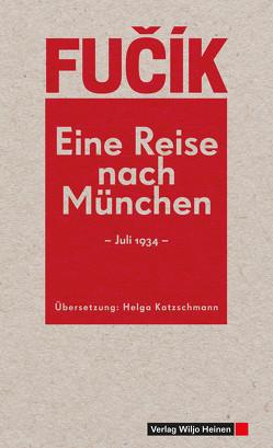 Eine Reise nach München von Fučik,  Julius, Katzschmann,  Helga