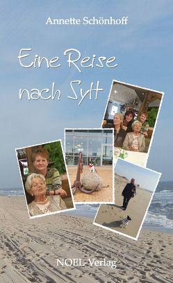 Eine Reise nach Sylt von Schönhoff,  Annette