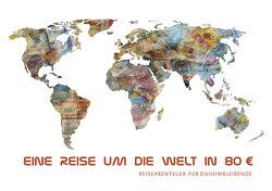 Eine Reise umd die Welt in 80 € von Albrecht Fersch