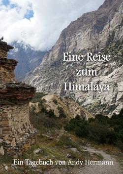Eine Reise zum Himalaya von Hermann,  Andy