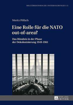 Eine Rolle für die NATO out-of-area? von Pöllath,  Moritz