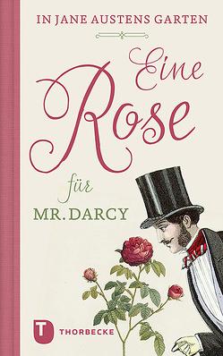 Eine Rose für Mr. Darcy