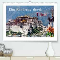 Eine Rundreise durch Tibet (Premium, hochwertiger DIN A2 Wandkalender 2020, Kunstdruck in Hochglanz) von Baumert,  Frank