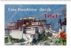Eine Rundreise durch Tibet (Wandkalender 2018 DIN A2 quer) von Baumert,  Frank