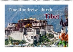 Eine Rundreise durch Tibet (Wandkalender 2019 DIN A2 quer) von Baumert,  Frank