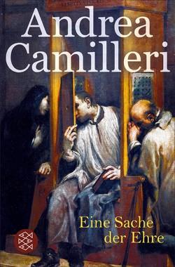 Eine Sache der Ehre von Camilleri,  Andrea, Lustig,  Monika