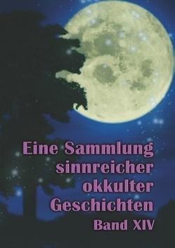 Eine Sammlung sinnreicher okkulter Geschichten von Hohenstätten,  Johannes H. von, Uiberreiter Verlag,  Christof