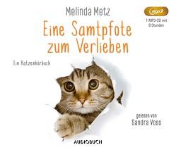 Eine Samtpfote zum Verlieben von Metz,  Melinda, Rebernik-Heidegger,  Sonja, Voss,  Sandra
