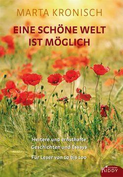 Eine schöne Welt ist möglich von Kronisch,  Marta, Tasche,  Ulrich