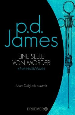 Eine Seele von Mörder von James,  P. D., Schlück,  Thomas