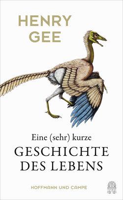 Eine (sehr) kurze Geschichte des Lebens von Gee,  Henry, Weber,  Alexander