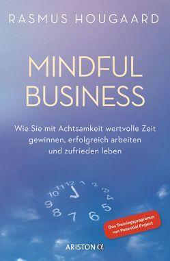 Mindful Business von Carter,  Jacqueline, Coutts,  Gillian, Hougaard,  Rasmus, Siepmann,  Anja