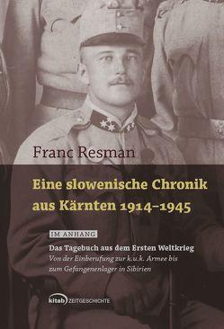 Eine slowenische Chronik aus Kärnten 1914-1945 von Rehsman u.a.,  Franc, Resman,  Franc