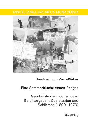 Eine Sommerfrische ersten Ranges von von Zech-Kleber,  Bernhard