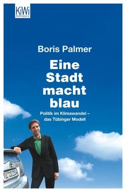 Eine Stadt macht blau von Palmer,  Boris