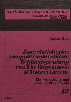 Eine statistische, computerunterstützte Echtheitsprüfung von «The repentance of Robert Greene»
