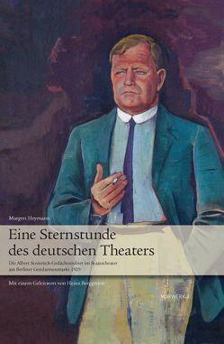 Eine Sternstunde des deutschen Theaters von Heymann,  Margret