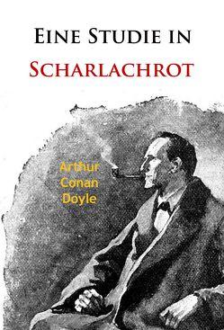 Eine Studie in Scharlachrot von Doyle,  Arthur Conan