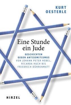 Eine Stunde ein Jude von Oesterle,  Kurt