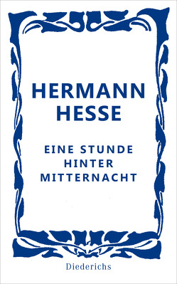 Eine Stunde hinter Mitternacht von Hesse,  Hermann