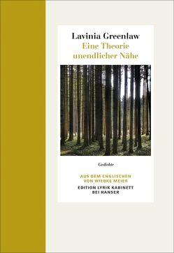 Eine Theorie unendlicher Nähe von Greenlaw,  Lavinia, Meier,  Wiebke